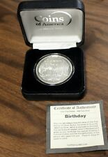 HAPPY BIRTHDAY One Troy Ounce - .999 Fine Silver