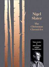The Christmas Chronicles Recipes for Midwinter Nigel Slater Fast Post 0008260192