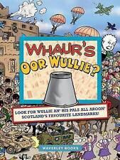 Whaur's Oor Wullie? BRAND NEW BOOK by Oor Wullie (Hardback, 2012)