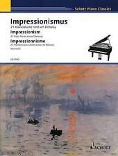 Impressionism: 21 Piano Pieces Around Debussy by Schott (Paperback / softback, …