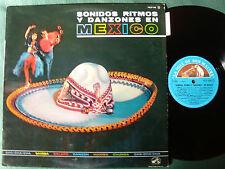 SONIDOS, RITMOS Y DANZONES EN MEXICO - LP French pressing 1967 - VG++