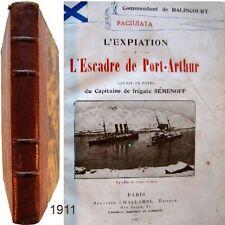 Expiation Escadre de Port-Arthur capitaine frégate Sémenoff cdt Balincourt 1911