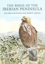 The Birds of the Iberian Peninsula by Eduardo de Juana, Ernest Garcia (Hardback,