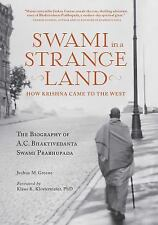 SWAMI IN A STRANGE LAND - GREENE, JOSHUA M. - NEW BOOK