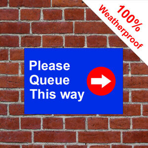 Please Queue This way with right arrow sign 9586 Directional notices Weatherpoof