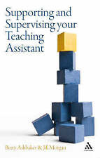 Supporting and Supervising your Teaching Assistant,Morgan, Jill,New Book mon0000