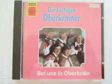 Die lustigen Oberkrainer - Bei uns in Oberkrain - Koch CD