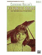 Catherine Rollin's Favorite Solos : Book 3: 8 of Her Original Piano solos