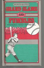 Sports Quotes Grand Slam and Fumbles