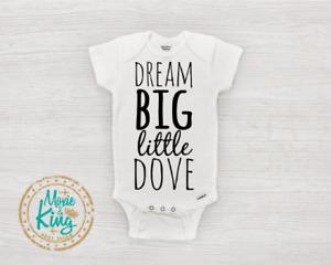 Dream Big Little Dove baby Onesie-Baby Gift-Shower-Newborn gift-Unisex baby
