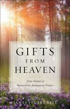 GIFTS FROM HEAVEN - BELL, JAMES STUART (COM) - NEW BOOK