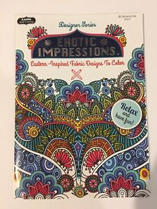 ADULT COLORING ACTIVITY EXOTIC IMPRESSIONS FABRIC DESIGNS TO COLOR BY KAPPA NEW