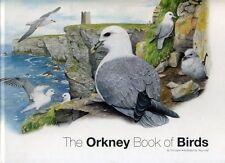 Tim Dean and Tracy Hall - The Orkney Book of Birds; DOUBLE SIGNED 1st/1st