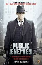 Public Enemies: America's Greatest Crime Wave and the Birth of the FBI Paperback