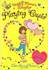 The Wedding Planner's Daughter: Playing Cupid, New, Coleen Murtagh Paratore Book