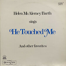 HELEN MCALERNEY BARTH - HE TOUCHED ME (VINYL LP)  1970!!  RARE!!  LPST-71 SINGS
