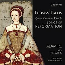 Alamire - Thomas Tallis, Queen Katherine Parr and Songs of Reformation [CD]