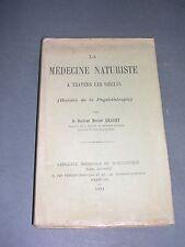 hist. de La médecine naturiste à travers les siècles Dr H. Grasset 1911
