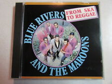 BLUE RIVERS AND THE MAROONS FROM SKA TO REGGAE 14 TRK FRANCE IMPORT CD LG2-1078
