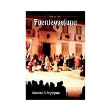 European Masterpieces Ser. Cervantes and Co.: Fuenteovejuna 6 by Lope de Vega...