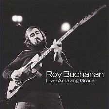 ROY BUCHANAN - LIVE: AMAZING GRACE - CD (2009) - BRAND NEW, SEALED