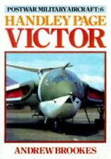 Handley Page Victor (Postwar Military Aircraft) (v. 6)-ExLibrary