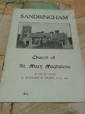 Booklet. Church of St Mary Magdalene, Sandringham by Rev. A. Rowland H. Grant.