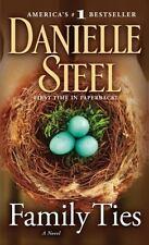 Family Ties: A Novel - Acceptable - Steel, Danielle - Mass Market Paperback