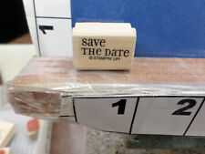 stampin up save the date saying  rubber stamp 7y