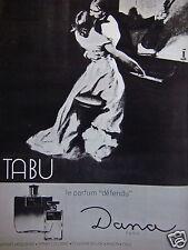 PUBLICITÉ 1965 TABU LE PARFUM DÉFENDU DANA PARIS - ADVERTISING