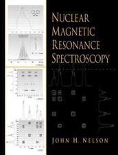 Nuclear Magnetic Resonance Spectroscopy, Nelson, John H., New Book