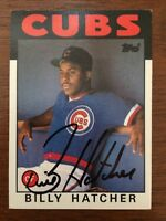 BILLY HATCHER 1986 TOPPS AUTOGRAPHED SIGNED AUTO BASEBALL CARD CUBS 46