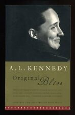 A. L. Kennedy - Original Bliss; SIGNED PROOF