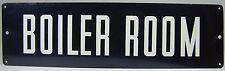 Old BOILER ROOM Sign Tin Metal Advertising Repair Shop Industrial Factory