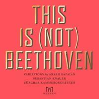 Arash Safaian (Komponist) - This Is (Not) Beethoven CD NEU OVP