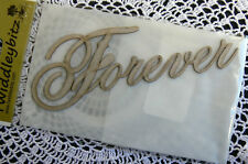 "Chipboard Word Die Cut  ""FOREVER""  5 High x 13cm Long - Twiddleybitz CFH"