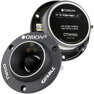"2 Orion Cobalt 3.8"" Super Tweeters 260 Watt Car Audio Pair Set Ctw150"