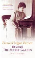 Frances Hodgson Burnett: The Author of the Secret Garden, Thwaite, Ann, New Book