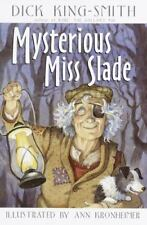 Mysterious Miss Slade by King-Smith, Dick
