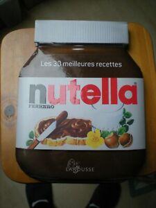 LIVRE LES 30 MEILLEURS RECETTES DE NUTELLA FERRERO DE LAROUSSE