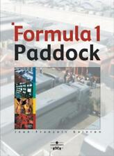 Formula One Paddock Side: Behind the Scenes of a Grand Prix,Jean-Francois Galer