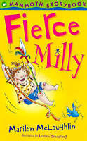 Fierce Milly (Mammoth Storybooks), McLaughlin, Marilyn , Acceptable | Fast Deliv