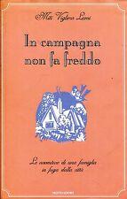 Mitì Vigliero Lami IN CAMPAGNA NON FA FREDDO