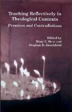 Teaching Reflectively in Theological Contexts: Promises and Contradictions