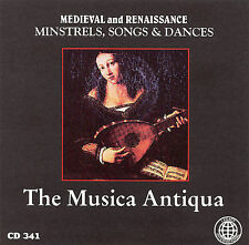 Medieval and Renaissance Minstrels, Songs, & Dances by Musica Antiqua (CD) Nice!
