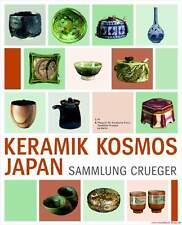 Fachbuch Keramik Kosmos Japan, Sammlung Crueger, viele Objekte, NEU