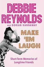 DEBBIE REYNOLDS: Make 'Em Laugh - Memories of Long-Time Friends