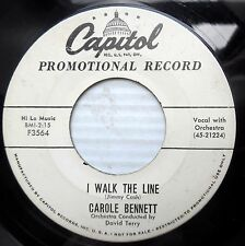 CAROL Carole BENNETT country promo 45 I WALK THE LINE IN SOMEONE ELSE'S ARMS E61