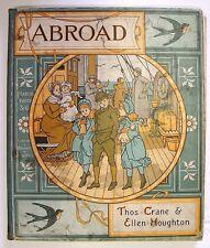 Ellen HOUGHTON: Abroad, album in-8, 1880, livre en ANGLAIS, ENFANTINA