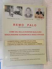 COME DAL NULLA DIVENTAR QUALCUNO SENZA RISORSE ECONOMICHE E SENZA APPOGGI Palo